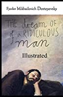 The Dream of a Ridiculous Man illustrated