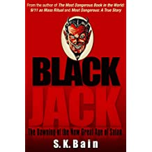 Black Jack: The Dawning of the New Great Age of Satan