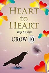 HEART to HEART 10: カラス