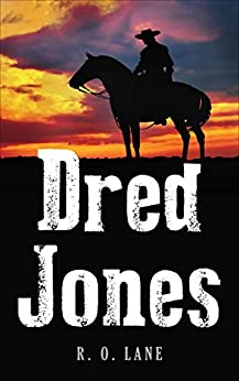 Dred Jones by [Lane, R. O. ]
