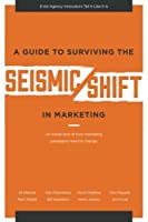 A Guide To Surviving The SEISMIC SHIFT In Marketing [並行輸入品]