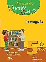 Quatro Cantos Portugues - 5. Ano