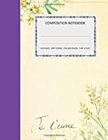 """Composition Notebook: College Ruled - 110 pages - 7.44 X 9.69"""". SOFT COVER"""