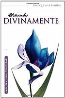 Disenadas Divinamente / Divinely Designed (Enfoque a La Familia: Para Mujeres / Focus on the Family: for Women)