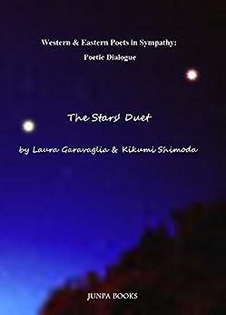 [ラウラ・ガラヴァリア, 下田喜久美]の星の二重奏: The Stars Duet