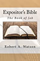 Expositor's Bible: The Book of Job [並行輸入品]