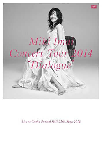 "CONCERT TOUR 2014""Dialogue""-Live at Osaka Festival Hall- [DVD]"