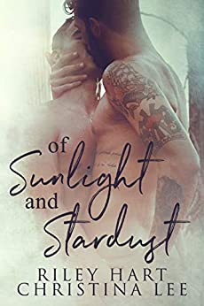 Of Sunlight and Stardust by [Lee, Christina, Hart, Riley]