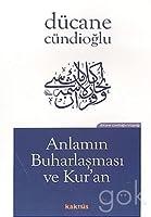 Anlamin Buharlasmasi ve Kur'an