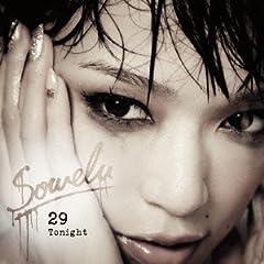 Sowelu「29 Tonight」のジャケット画像