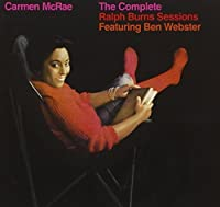 Complete Ralph Burns Sessions by CARMEN MCRAE (2012-05-22)