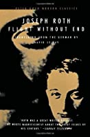Flight Without End (Peter Owen Modern Classic) by Joseph Roth(2000-07-01)