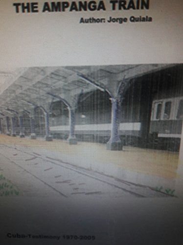 THE ANPANGA TRAIN: El Tren de Ampanga (English Edition)
