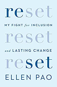 Reset: My Fight for Inclusion and Lasting Change by [Pao, Ellen]