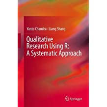 Qualitative Research Using R: A Systematic Approach