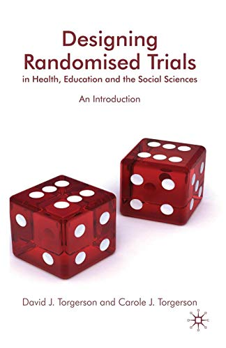 Download Designing Randomised Trials in Health, Education and the Social Sciences: An Introduction 0230537367