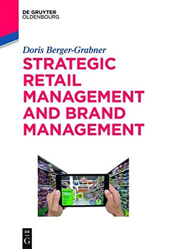 Strategic Retail Management and Brand Management (De Gruyter Studium)