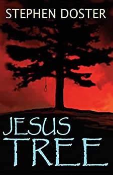 Jesus Tree by [Doster, Stephen]