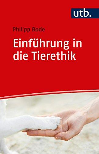 Einführung in die Tierethik (German Edition)