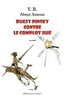 Bugsy Pinski contre le complot juif