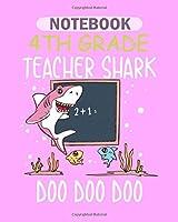 Notebook: 3th 3st third grade teacher shark doo doo doo gift - 50 sheets, 100 pages - 8 x 10 inches