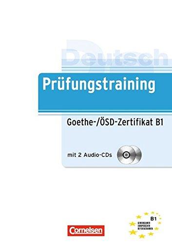 Prufungstraining Daf: Goethe-/Osd-Zertifikat B1 Mit Audio-Cds (2)