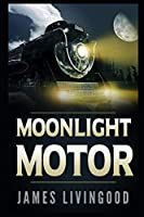 Moonlight Motor