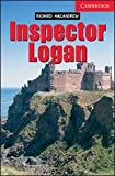 Inspector Logan Level 1 (Cambridge English Readers)