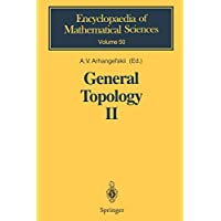 General Topology II: Compactness, Homologies of General Spaces (Encyclopaedia of Mathematical Sciences)