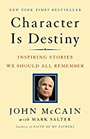 Character Is Destiny: Inspiring Stories We Should All Remember (Modern Library Classics)