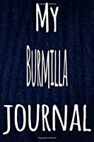 My Burmilla Journal: The perfect gift for the lover of cats in your life - 119 page lined journal!