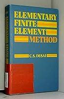 Elementary Finite Element Method (Civil engineering & engineering mechanics series)