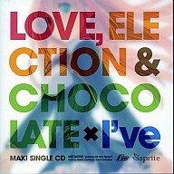恋と選挙とチョコレート 特典CD「LOVE ELECTION & CHOCOLATE×I've」