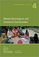 Mental, Neurological, and Substance Use Disorders (Disease Control Priorities)