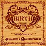 BIRTH〜You're the only one Pt.2〜feat.MAY'S