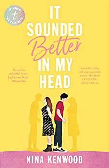 It Sounded Better in My Head by [Kenwood, Nina]