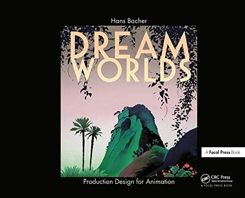 Download Dream Worlds: Production Design for Animation 0240520939