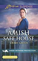Amish Safe House (Love Inspired Suspense: Amish Witness Protection)