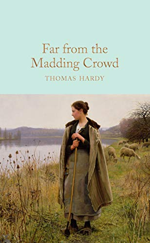 Far From the Madding Crowd (Macmillan Collector's Library Book 195) (English Edition)
