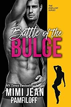 BATTLE OF THE BULGE (The OHellNO Series Book 4) by [Pamfiloff, Mimi Jean]