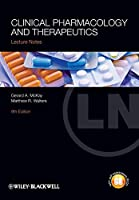 Clinical Pharmacology and Therapeutics (Lecture Notes)