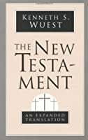 The New Testament: An Expanded Translation