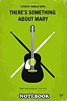 """Notebook: No286 My Something About Mary Minimal Movie Pos , Journal for Writing, College Ruled Size 6"""" x 9"""", 110 Pages"""