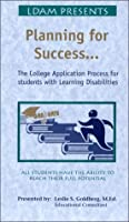 Planning for Sucess: The College Application Process for Students with Learning Disabilities [VHS] [並行輸入品]