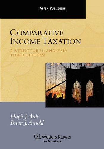 Download Comparative Income Taxation: A Structural Analysis 0735590125