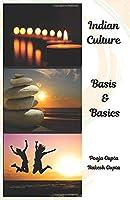 Indian Culture-Basis and Basics