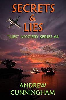"Secrets & Lies (""Lies"" Mystery Thriller Series Book 4) by [Cunningham, Andrew]"