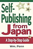 Self-Publishing from Japan: A Step-by-Step Guide