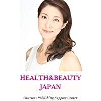 Healthy & Beauty in Japan: SATOKO Ver. (10000 Japanese Book 4) (English Edition)