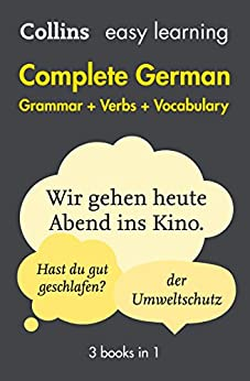 Easy Learning German Complete Grammar, Verbs and Vocabulary (3 books in 1) (Collins Easy Learning) (German Edition) by [Collins Dictionaries]